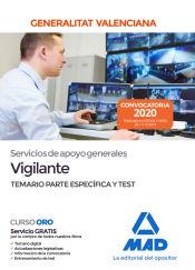 Servicios de apoyo generales de la Administración de la Generalitat Valenciana, escala Vigilante APF-01-03. Temario y test parte específca de Ed. MAD