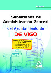 Subalterno de administración general del Ayuntamiento de Vigo - Ed. MAD