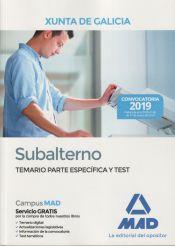 Subalterno de la Xunta de Galicia. Temario Parte Específica y test de Ed. MAD