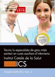 Tècnic/a de grau mitjà sanitari en cures auxiliars d'infermeria del Institut Català de la Salut (ICS). Temari específic, volumen II de Editorial CEP, SL