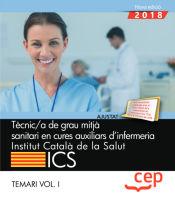 Tècnic/a de grau mitjà sanitari en cures auxilars d`infermeria. Institut Català de la Salut - EDITORIAL CEP
