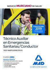 Técnico Auxiliar en Emergencias Sanitarias/Conductor del Servicio Murciano de Salud. Test parte específica de Ed. MAD
