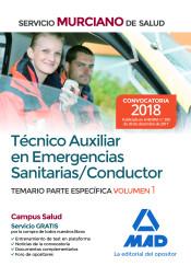 Técnico Auxiliar en Emergencias Sanitarias/Conductor. Temario parte específica volumen 1