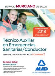 Técnico Auxiliar en Emergencias Sanitarias/Conductor.Temario parte específica volumen 2