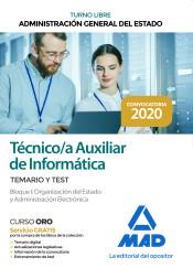 Técnico Auxiliar de Informática de la Administración General del Estado (Turno Libre) - Ed. MAD