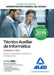 Técnico Auxiliar de Informática de la Administración General del Estado (Promoción Interna) - Ed. MAD