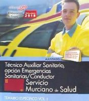 Técnico Auxiliar Sanitario, opción Emergencias Sanitarias/Conductor. Servicio Murciano de Salud. Temario específico Vol I. de EDITORIAL CEP