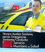 Técnico Auxiliar Sanitario, opción Emergencias Sanitarias/Conductor. Servicio Murciano de Salud. Test específico de EDITORIAL CEP