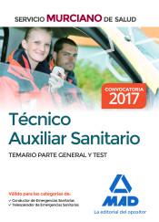 Técnico Auxiliar Sanitario del Servicio Murciano de Salud. Temario parte general y test