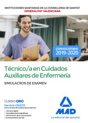 Técnico en Cuidados Auxiliares de Enfermería de la Conselleria de Sanitat de la Generalitat Valenciana. Simulacros de examen de Ed. MAD