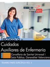 Técnico/a en Cuidados Auxiliares de Enfermería. Conselleria de Sanitat Universal i Salut Pública. Generalitat Valenciana. Temario específico Vol. II de EDITORIAL CEP