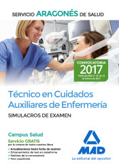 Técnico en Cuidados Auxiliares de Enfermería del Servicio Aragonés de Salud. Simulacros de examen de Ed. MAD