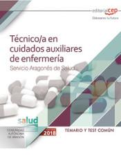 Técnico/a en cuidados auxiliares de enfermería (Servicio Aragonés de Salud). Temario y test común de Ed. CEP