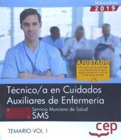 Técnicos en Cuidados Auxiliares de Enfermería. Servicio Murciano de Salud - EDITORIAL CEP
