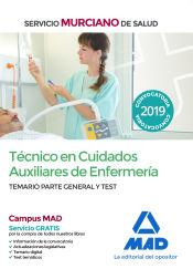 Técnico en Cuidados Auxiliares de Enfermería del Servicio Murciano de Salud - Ed. MAD