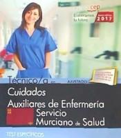 Técnico/a en Cuidados Auxiliares de Enfermería. Servicio Murciano de Salud. Test Específico de EDITORIAL CEP