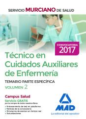 Técnico en Cuidados Auxiliares de Enfermería del Servicio Murciano de Salud. Vol. 2, Temario partes especifica