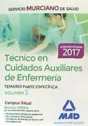 Técnico en Cuidados Auxiliares de Enfermería del Servicio Murciano de Salud. Vol. 3, Temario partes especifica