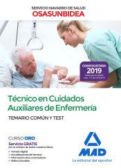 Técnico en Cuidados Auxiliares de Enfermería del Servicio Navarro de Salud-Osasunbidea. Temario común y test de Ed. MAD