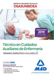 Técnico en Cuidados Auxiliares de Enfermería del Servicio Navarro de Salud-Osasunbidea. Temario específico volumen 2 de Ed. MAD