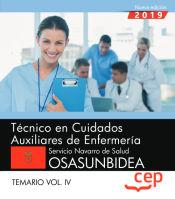 Técnico/a en Cuidados Auxiliares de Enfermería. Servicio Navarro de Salud-Osasunbidea. Temario Vol. IV. de EDITORIAL CEP
