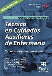 Técnico en Cuidados Auxiliares de Enfermería. Técnico Auxiliar Sanitario del SMS. Temario Específico Vol. 2 de Rodio Ediciones