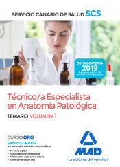 Técnico/a Especialista en Anatomía Patológica del Servicio Canario de Salud. Temario volumen 1 de Ed. MAD