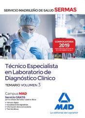 Técnico Especialista en Laboratorio de Diagnóstico Clínico del Servicio Madrileño de Salud. Volumen 3 de Ed. MAD