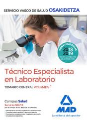 Técnico Especialista en Laboratorio de Osakidetza-Servicio Vasco de Salud. Temario General Volumen 1