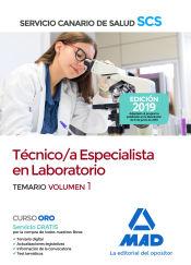 Técnico/a Especialista en Laboratorio del Servicio Canario de Salud. Temario volumen 1 de Ed. MAD