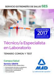 Ténico Especialista de Laboratorio del Servicio Extremeño de Salud (SES) - Ed. MAD