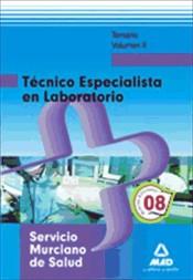Técnico Especialista en Laboratorio del Servicio Murciano de Salud. Temario. Volumen II