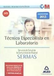 Técnico Especialista en Laboratorio del Servicio de Salud de la Comunidad de Madrid (SERMAS). Test del temario específico