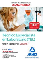 Técnico Especialista en Laboratorio (TEL) del Servicio Navarro de Salud-Osasunbidea. Temario específico volumen 1 de Ed. MAD