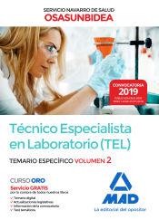 Técnico Especialista en Laboratorio (TEL) del Servicio Navarro de Salud-Osasunbidea. Temario específico volumen 2 de Ed. MAD