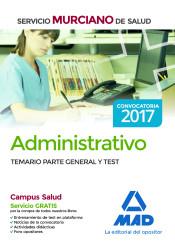 Técnico Especialista no Sanitario del Servicio Murciano de Salud, opción Administrativo. Temario parte general y test