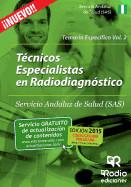 Técnico Especialista en Radiodiagnóstico del Servicio Andaluz de Salud (SAS). Temario específico, volumen 2 de Ediciones Rodio