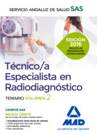 Técnico/a Especialista en Radiodiagnóstico del Servicio Andaluz de Salud. Temario específico volumen 2 de Ed. MAD