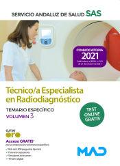 Técnico/a Especialista en Radiodiagnóstico del Servicio Andaluz de Salud. Temario específico volumen 3 de Ed. MAD