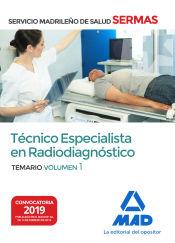 Técnico Especialista en Radiodiagnóstico del Servicio Madrileño de Salud. Volumen 1 de Ed. MAD
