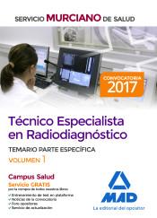 Técnico Especialista en Radiodiagnóstico del Servicio Murciano de Salud. Temario parte específica volumen 1 de Ed. MAD