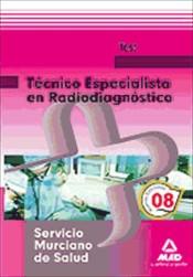 Técnico Especialista en Radiodiagnóstico del Servicio Murciano de Salud. Test