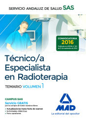 Técnico/a Especialista en Radioterapia del Servicio Andaluz de Salud (SAS) - Ed. MAD