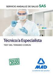 Técnico/a Especialista del Servicio Andaluz de Salud (SAS). Test del Temario Común de Ed. MAD