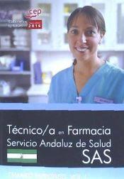 Técnico/a en farmacia del Servicio Andaluz de Salud (SAS). Temario específico, vol. I