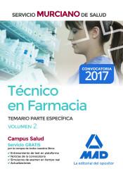 Técnico en Farmacia del Servicio Murciano de Salud. Temario parte específica Vol 2