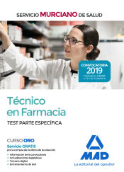 Técnico en Farmacia del Servicio Murciano de Salud. Test temario parte específica de Ed. MAD