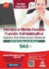 Técnico/a Medio-Gestión Función Administrativa del SAS. Opción Administración General. Temario Específico, volumen I de Ed. MAD