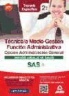 Técnico/a Medio Gestión de la Función Administrativa del Servicio Andaluz de Salud (SAS). Ed. MAD