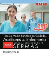 Técnico Medio Sanitario en Cuidados Auxiliares de Enfermería. Servicio Madrileño de Salud (SERMAS). Temario Vol.III de EDITORIAL CEP